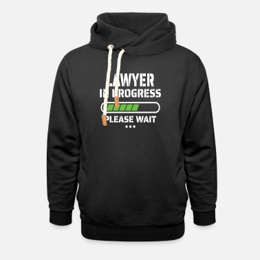 Lawyer in Progress Lawyer and Law School Students - Unisex Shawl Collar Hoodie