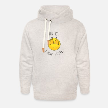 Chic Fun Fact: I Don't Care : Funny Quotes Gift Idea - Unisex Shawl Collar Hoodie