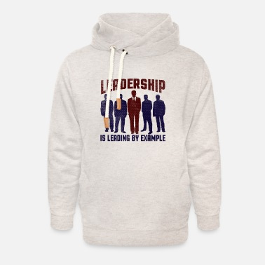 Relationship Leadership is Leading By Example - Unisex Shawl Collar Hoodie