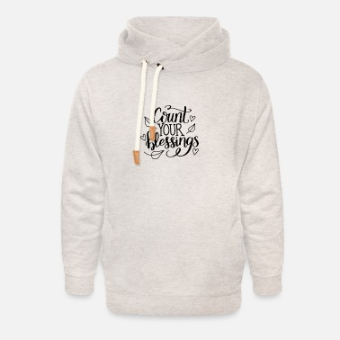 Count Royal Count your blessings - Unisex Shawl Collar Hoodie