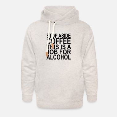 coffee_alcohol_beer_funny_shirt_ - Unisex Shawl Collar Hoodie
