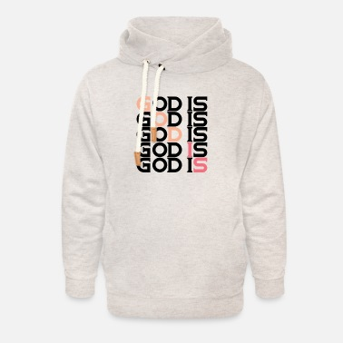 GOD IS #1 - Unisex Shawl Collar Hoodie