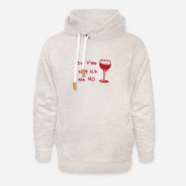 Bachelor I never say no gift to wine lovers - Unisex Shawl Collar Hoodie