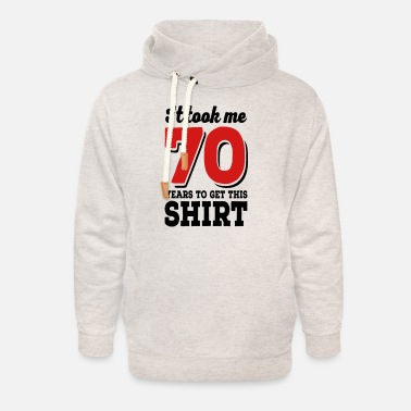 70th 70th birthday - Unisex Shawl Collar Hoodie