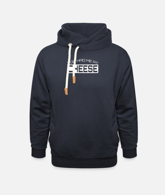 Program (what You Do) Hoodies & Sweatshirts - You Had Me At Cheese - Unisex Shawl Collar Hoodie navy