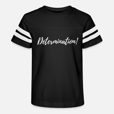 Determination - Kids' Vintage Sport T-Shirt