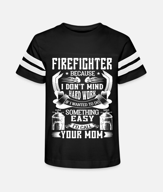 T-Shirts - Firefighter I'd Call Your Mom T Shirt - Kids' Vintage Sport T-Shirt black/white