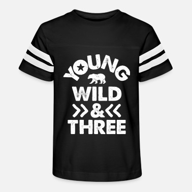 Wild YOUNG WILD AND THREE TSHIRT - Wild Things Shirt - Kids' Vintage Sport T-Shirt
