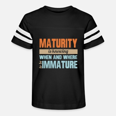 Know When To Be Immature Funny Maturity T Shirt - Kids' Vintage Sport T-Shirt