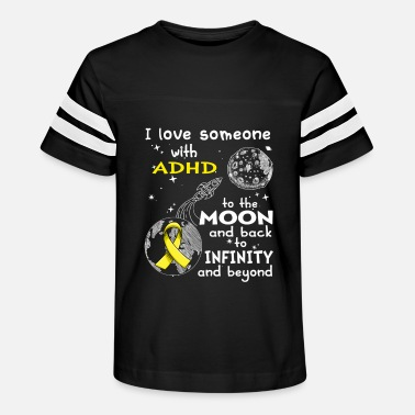 Adhd I Love Someone With ADHD To The Moon And Back Clas - Kids' Vintage Sport T-Shirt