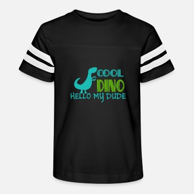 COOL DINO HELLO MY DUDE Children Gift Idea - Kids' Vintage Sport T-Shirt