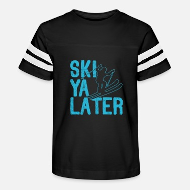 Skies Ski Ya Later See Funny Gifts Snowboard Mountains - Kids' Vintage Sport T-Shirt
