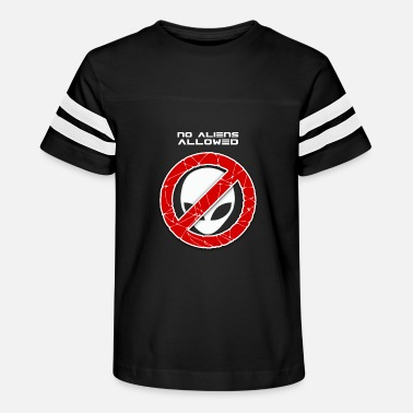 Not Allowed No aliens allowed - Kids' Vintage Sport T-Shirt