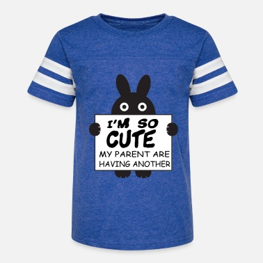 Another Funny I'm So Cute My Parents are Having Another - Kids' Vintage Sport T-Shirt
