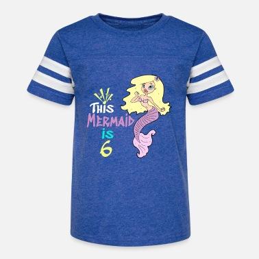 57331471 Mermaid Kids 6th Birthday 6 Year old Girl - Kids' Vintage Sport T