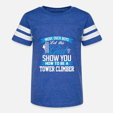 Tower climber - Show you how to be a tower climber - Kids' Vintage Sport T-Shirt