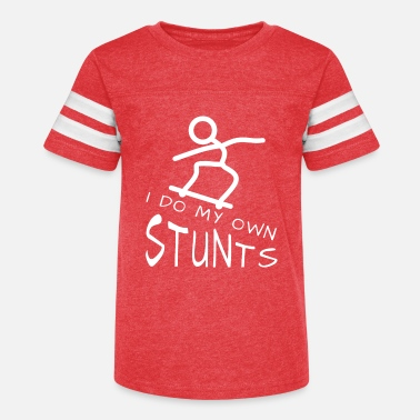 Stunt Skateboard, stunt, stunts, I do my own stunts - Kids' Vintage Sport T-Shirt