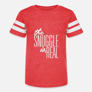 Snuggle The Snuggle is Real - Kids' Vintage Sport T-Shirt
