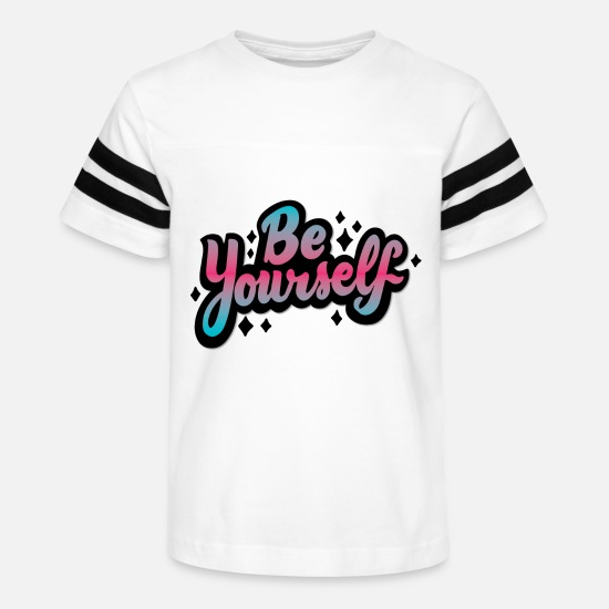 Birthday T-Shirts - Be Yourself - Kids' Vintage Sport T-Shirt white/black