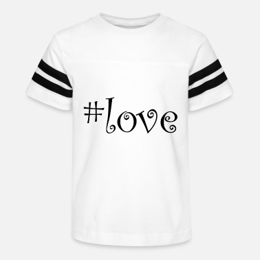 Up-to-date #love - Kids' Vintage Sport T-Shirt