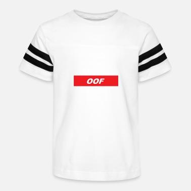 Shop Oof Meme T Shirts Online Spreadshirt
