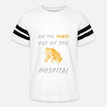Horse Out Of Hospital Get The Horse Out Of The Hospital - Kids' Vintage Sport T-Shirt