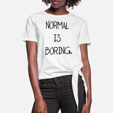 NORMAL IS BORING T SHIRT CROP TANK TOP FUNNY HIPSTER WOMENS RETRO cute vtg rock