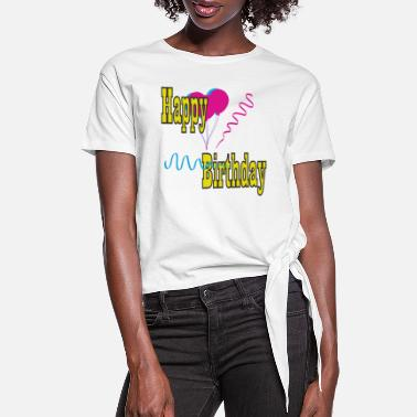 B Day B-day - Women's Knotted T-Shirt