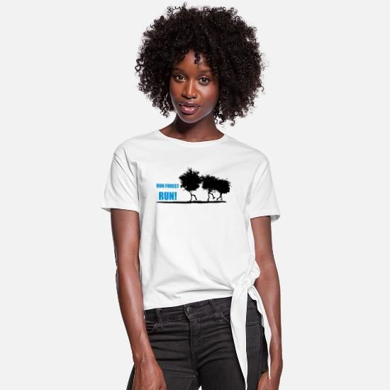 Quotes T-Shirts - RUN FOREST RUN - Women's Knotted T-Shirt white