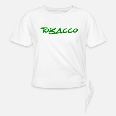 Tobacco tobacco - Women's Knotted T-Shirt