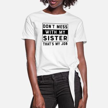 Brother Brother sister - Women's Knotted T-Shirt