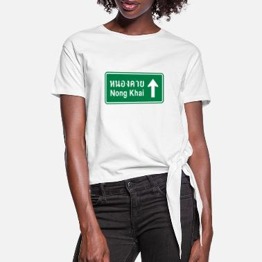 Traffic Nong Khai, Thailand / Highway Road Traffic Sign - Women's Knotted T-Shirt
