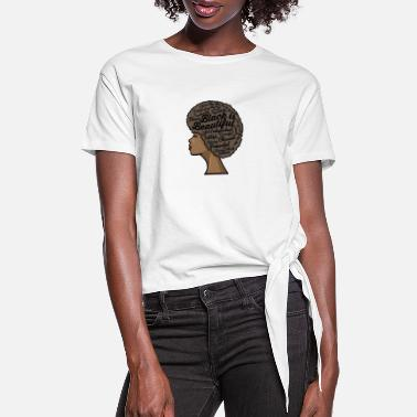 Afro Black is Beautiful Afro Woman - Women's Knotted T-Shirt