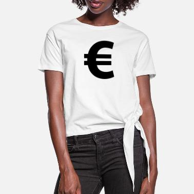 Euro Euro Sign - Women's Knotted T-Shirt