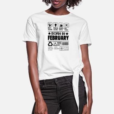 Born In Born In February - Women's Knotted T-Shirt