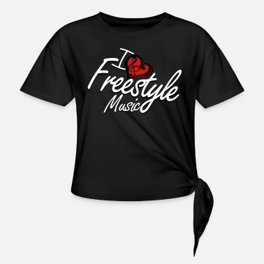 Freestyle I love Freestyle Music - Women's Knotted T-Shirt