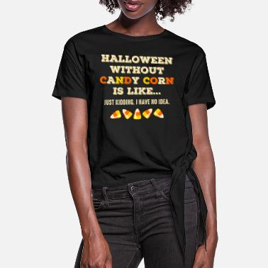 Candy Halloween WO Candy Corn - Women's Knotted T-Shirt