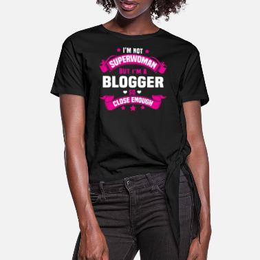 Blogger Blogger - Women's Knotted T-Shirt