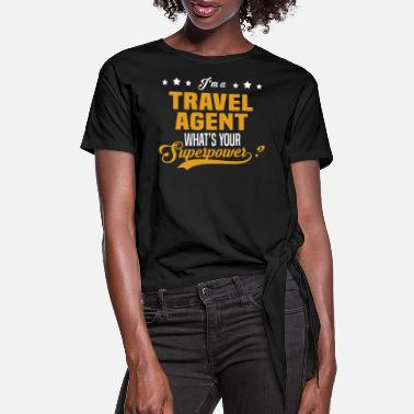 Travel Agent Travel Agent - Women's Knotted T-Shirt
