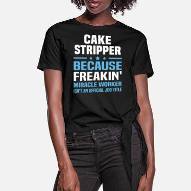 Cake Cake Stripper - Women's Knotted T-Shirt
