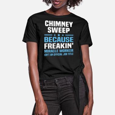 Chimney Sweep Chimney Sweep - Women's Knotted T-Shirt
