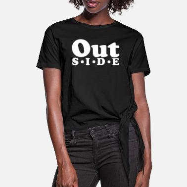 Outsider Outside - Women's Knotted T-Shirt