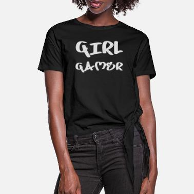 Girl Gamer - Women's Knotted T-Shirt