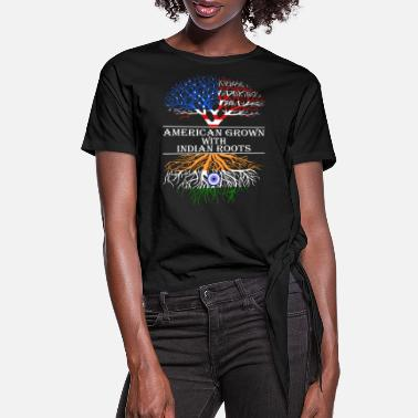 American With Indian Roots American Grown With Indian Roots - Women's Knotted T-Shirt