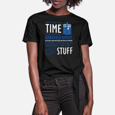 Timelord Tardis - IT GOT AWAY FROM ME - Women's Knotted T-Shirt