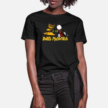 Mystery Science Theater I Love Bad Movies - Mystery Science Theater 3000 - Women's Knotted T-Shirt