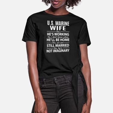 Marine U.S. Marine Wife - Women's Knotted T-Shirt