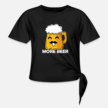 Beer Tent More Beer Oktoberfest Beer Tent Comic - Women's Knotted T-Shirt