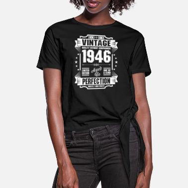 1946 Vintage 1946 Perfection - Women's Knotted T-Shirt