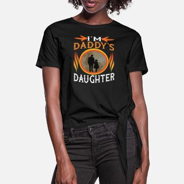 Daddy I'm Daddy's Daughter T-Shirts - Women's Knotted T-Shirt